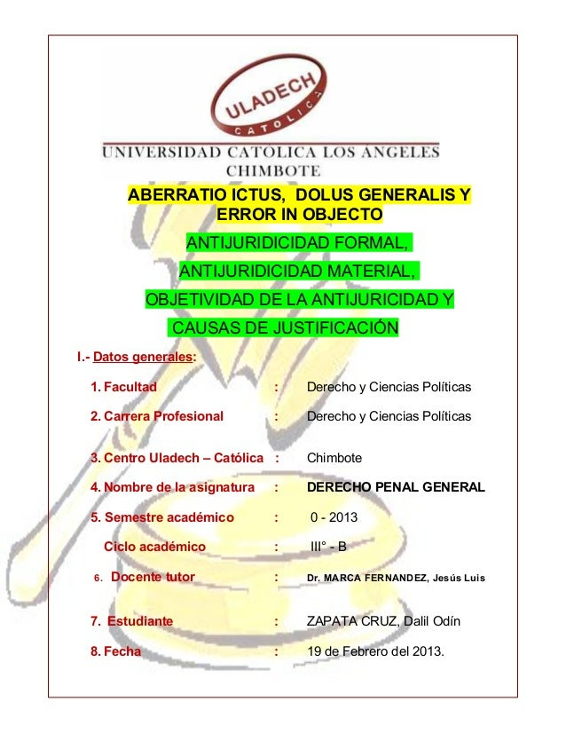 ABERRATIO ICTUS, DOLUS GENERALIS Y                  ERROR IN OBJECTO                   ANTIJURIDICIDAD FORMAL,            ...