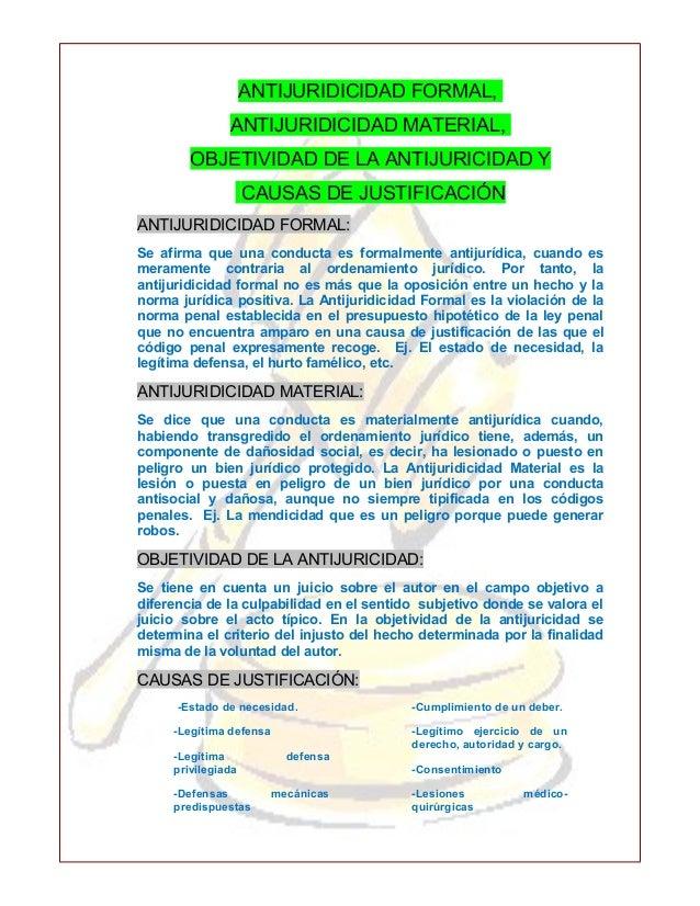 ANTIJURIDICIDAD FORMAL,               ANTIJURIDICIDAD MATERIAL,        OBJETIVIDAD DE LA ANTIJURICIDAD Y                  ...