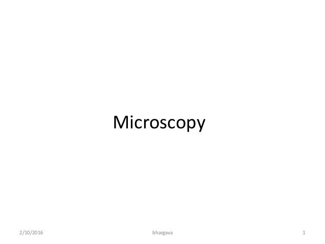 Microscopy 2/10/2016 1bhargava