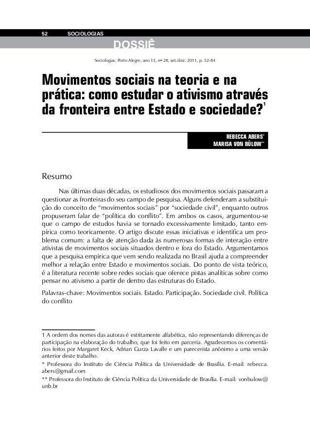 52  SOCIOLOGIAS  DOSSIÊ Sociologias, Porto Alegre, ano 13, no 28, set./dez. 2011, p. 52-84  Movimentos sociais na teoria e...