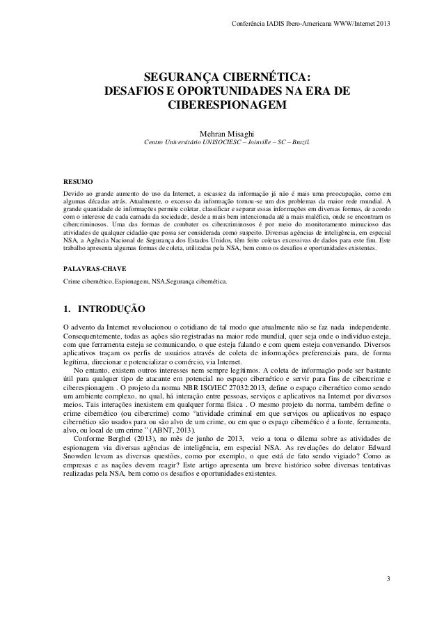 Conferência IADIS Ibero-Americana WWW/Internet 2013  SEGURANÇA CIBERNÉTICA: DESAFIOS E OPORTUNIDADES NA ERA DE CIBERESPION...