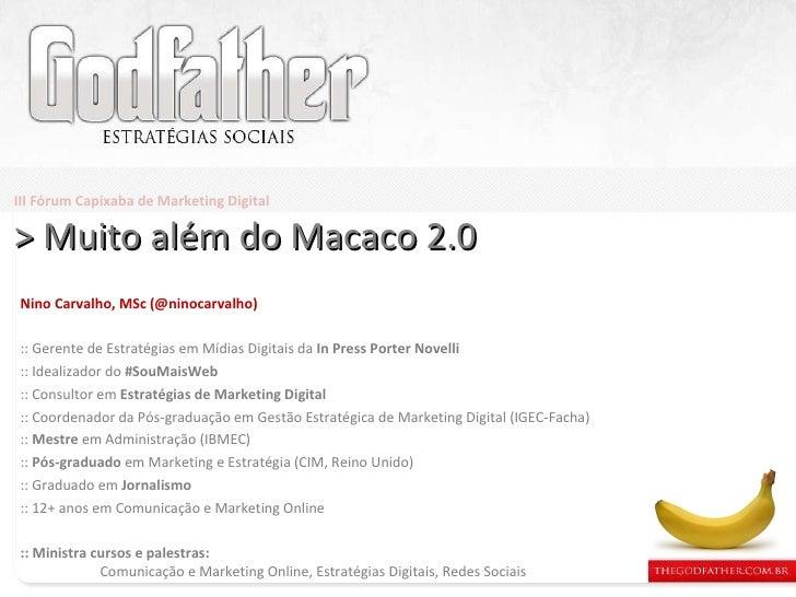 Nino Carvalho, MSc (@ninocarvalho) :: Gerente de Estratégias em Mídias Digitais da  In Press Porter Novelli :: Idealizador...
