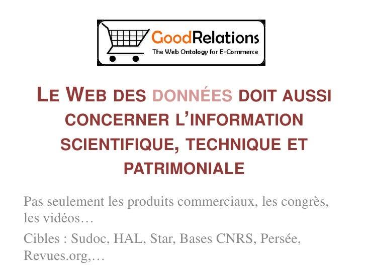 LIER LES DONNÉES ENTRE ELLES                   LINKED DATA   Le Web comme collection de base de données ? Ou le Web comme ...
