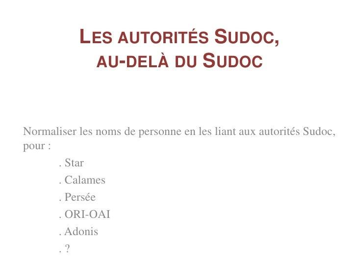 2010-2011          LES AUTORITÉS SUDOC AU         SERVICE DU MÉTA-PORTAIL                 ADONIS                   (SI FIN...