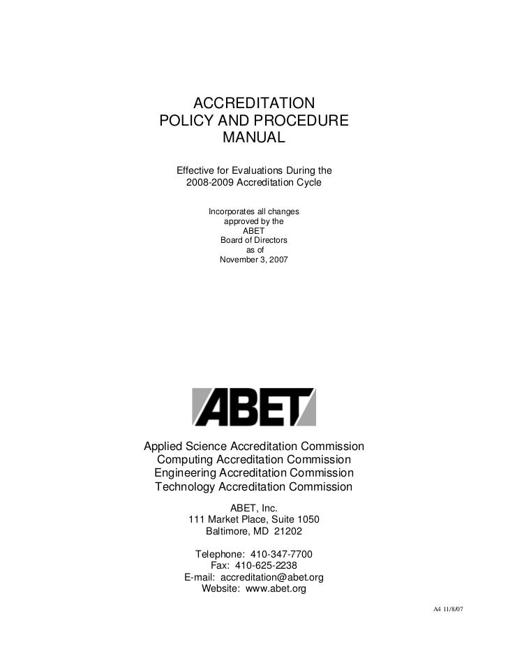 ACCREDITATION  POLICY AND PROCEDURE          MANUAL     Effective for Evaluations During the       2008-2009 Accreditation...