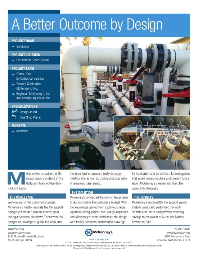 M cKenney's renovated the life support piping systems at the Gulfarium Marine Adventure Park in Florida. THE CHALLENGE Wor...