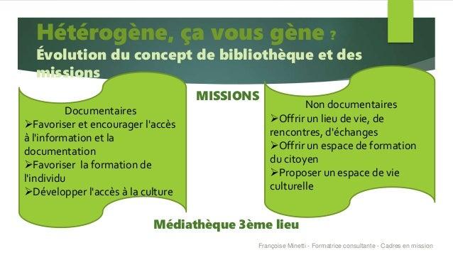 MISSIONS Médiathèque 3ème lieu Documentaires Favoriser et encourager l'accès à l'information et la documentation Favoris...