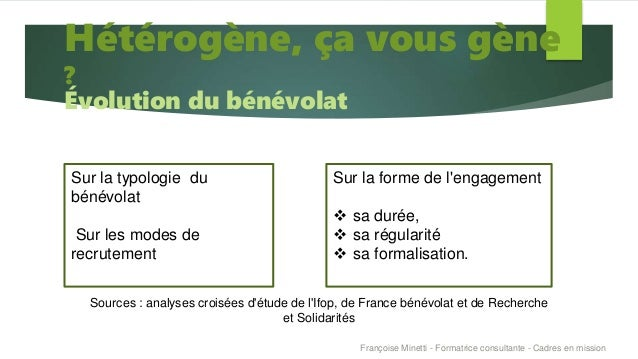 Françoise Minetti - Formatrice consultante - Cadres en mission Sur la forme de l'engagement  sa durée,  sa régularité  ...