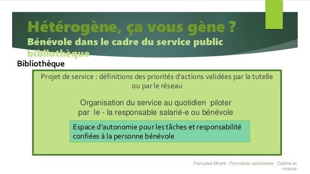 Projet de service : définitions des priorités d'actions validées par la tutelle ou par le réseau Hétérogène, ça vous gène ...