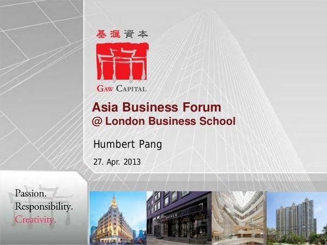 Asia Business Forum @ London Business School Humbert Pang 27. Apr. 2013  0
