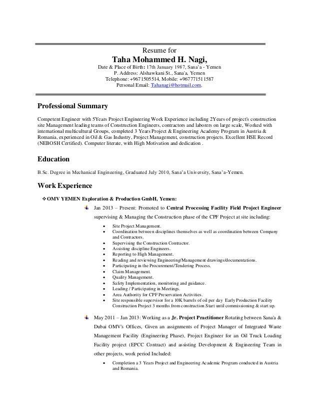 Resume for Taha Mohammed H. Nagi, Date & Place of Birth: 17th January 1987, Sana'a - Yemen P. Address: Alshawkani St., San...