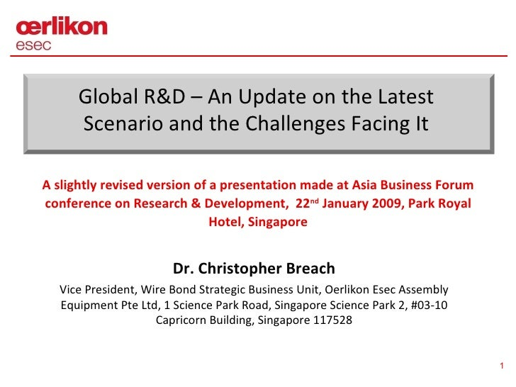 A slightly revised version of a presentation made at Asia Business Forum conference on Research & Development,  22 nd  Jan...