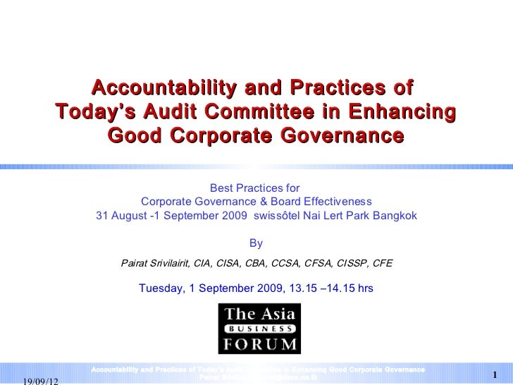 Accountability and Practices ofToday's Audit Committee in Enhancing    Good Corporate Governance                        Be...