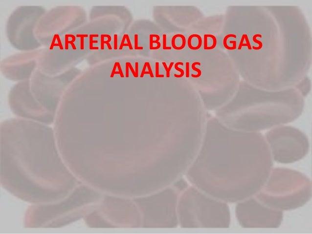 ARTERIAL BLOOD GAS ANA...