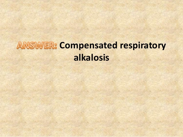 Compensated respiratory alkalosis