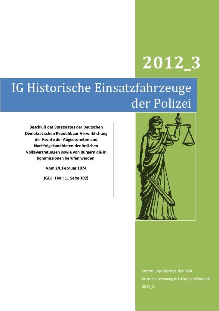 2012_3IG Historische Einsatzfahrzeuge                     der Polizei    Beschluß des Staatsrates der Deutschen  Demokrati...