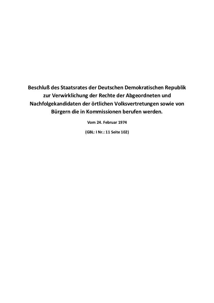 Beschluß des Staatsrates der Deutschen Demokratischen Republik      zur Verwirklichung der Rechte der Abgeordneten und Nac...