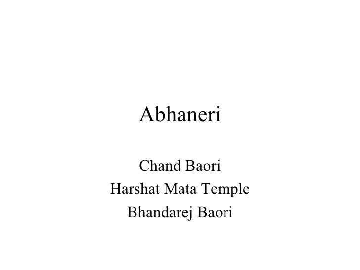 Abhaneri Chand Baori Harshat Mata Temple Bhandarej Baori