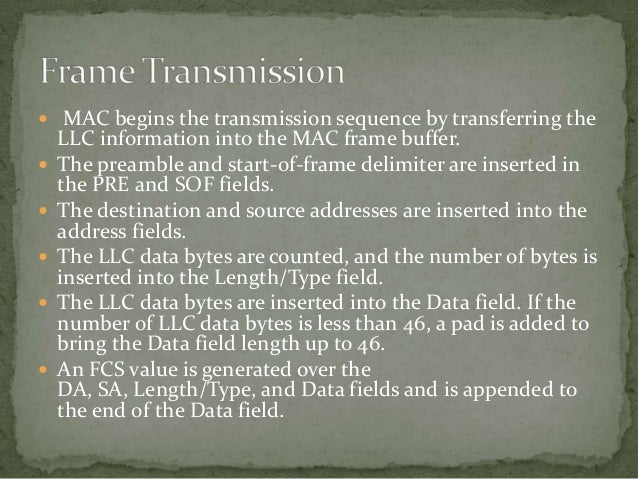  Full-duplex MACs must have separate frame buffers and  data paths to allow for simultaneous frame transmission  and rece...