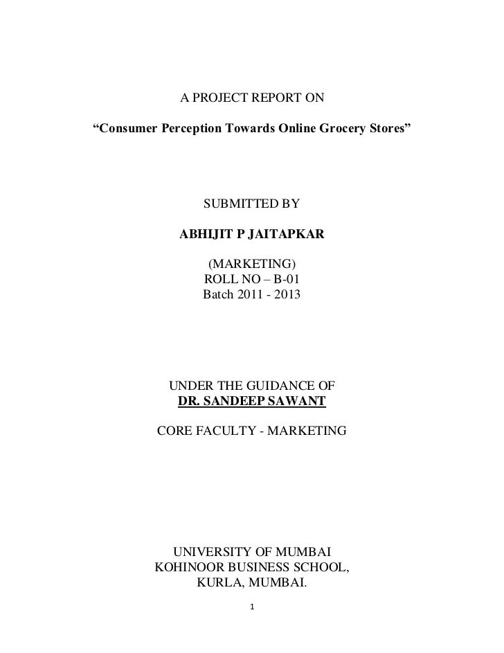 """A PROJECT REPORT ON""""Consumer Perception Towards Online Grocery Stores""""                 SUBMITTED BY             ABHIJIT P ..."""