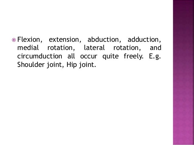  Fixed or immovable joints  Articular surfaces are joined by tough fibrous tissue  e.g sutures of the skull.