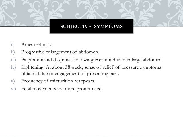 Sign and symptoms of pregnancy & Minor Ailments during pregnancy