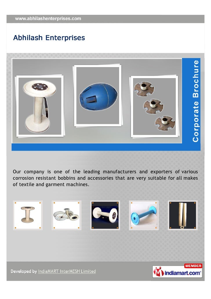 Our company is one of the leading manufacturers and exporters of variouscorrosion resistant bobbins and accessories that a...