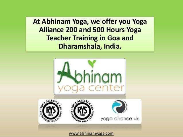 At Abhinam Yoga, we offer you Yoga Alliance 200 and 500 Hours Yoga Teacher Training in Goa and Dharamshala, India.  www.ab...