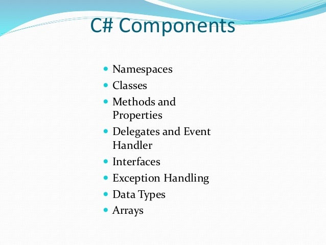 Delegates  A new concept that is central to the programming model of the CLR.  Delegates are like function pointers, but...