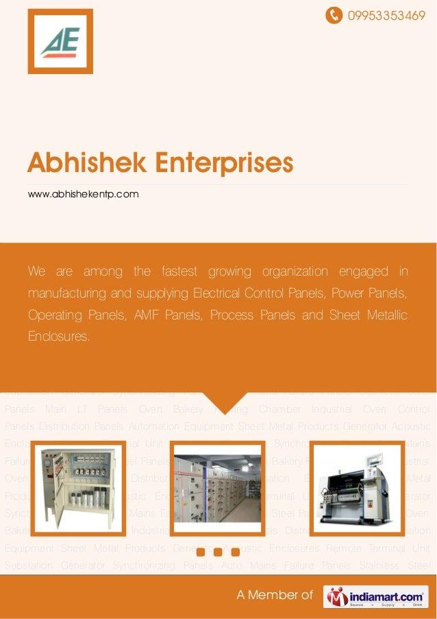 09953353469A Member ofAbhishek Enterpriseswww.abhishekentp.comControl Panels Distribution Panels Automation Equipment Shee...