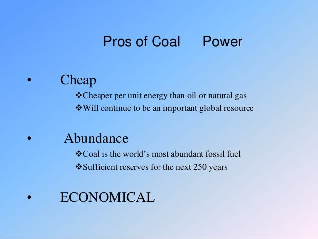 Pros And Cons Of Coal Oil And Natural Gas