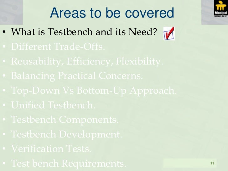 What Is A Test Bench Part - 17: Test Bench Requirements. 10; 11. Areas To Be Coveredu2022 What Is ...