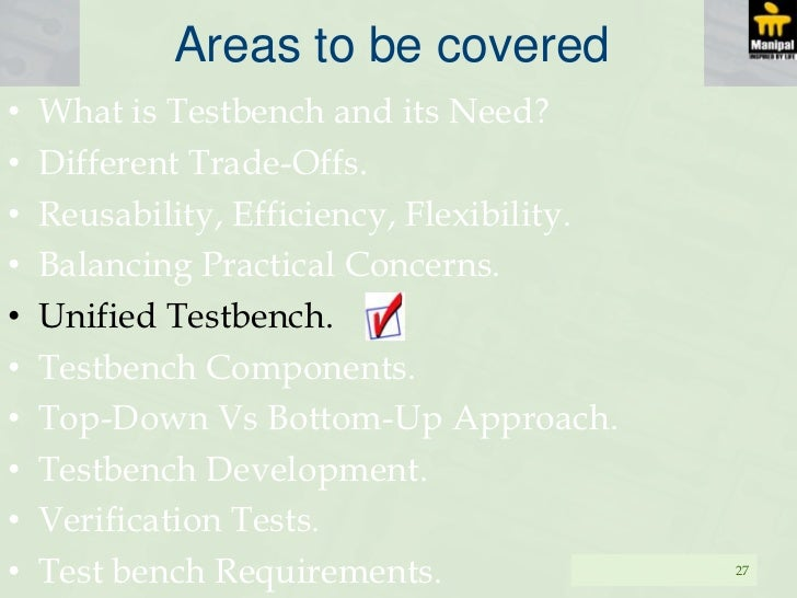 What Is A Test Bench Part - 15: Test Bench Requirements. 26; 27. Areas To Be Coveredu2022 What Is ...