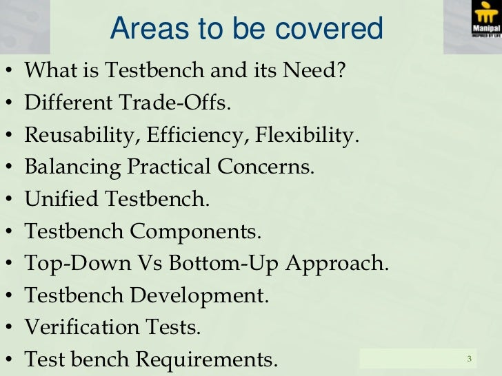 What Is A Test Bench Part - 23: -Anonyms 2; 3. Areas To Be Coveredu2022 What Is Testbench ...