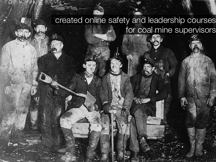 created online safety and leadership courses                     for coal mine supervisors