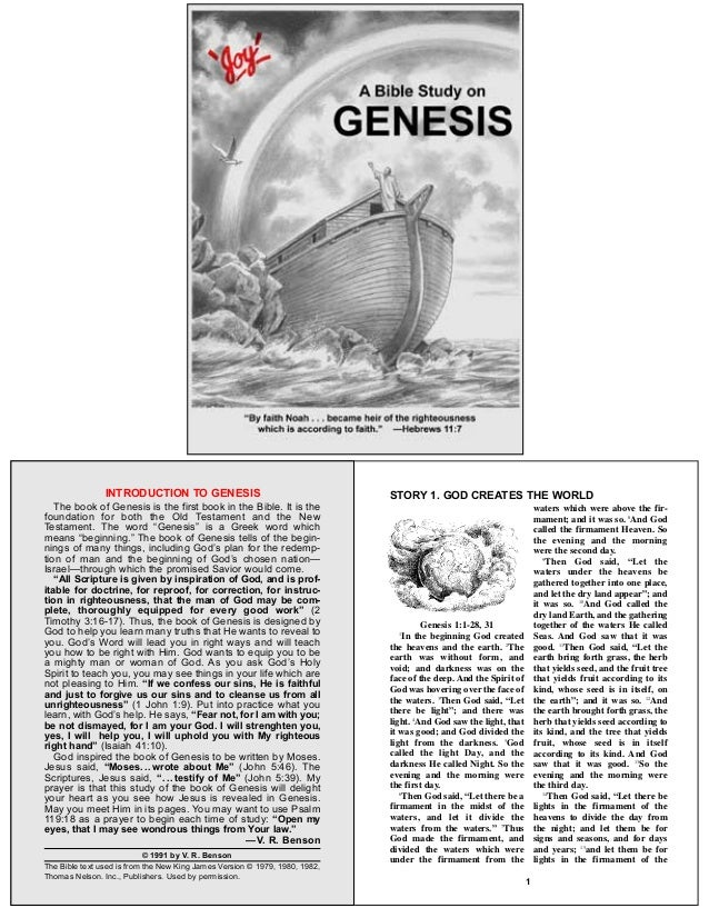 The book of Genesis is the first book in the Bible. It is thefoundation for both the Old Testament and the NewTestament. T...
