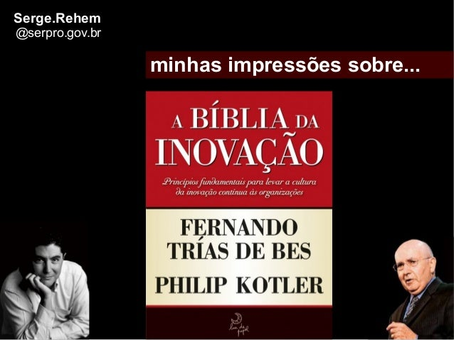 minhas impressões sobre...Serge.Rehem@serpro.gov.br