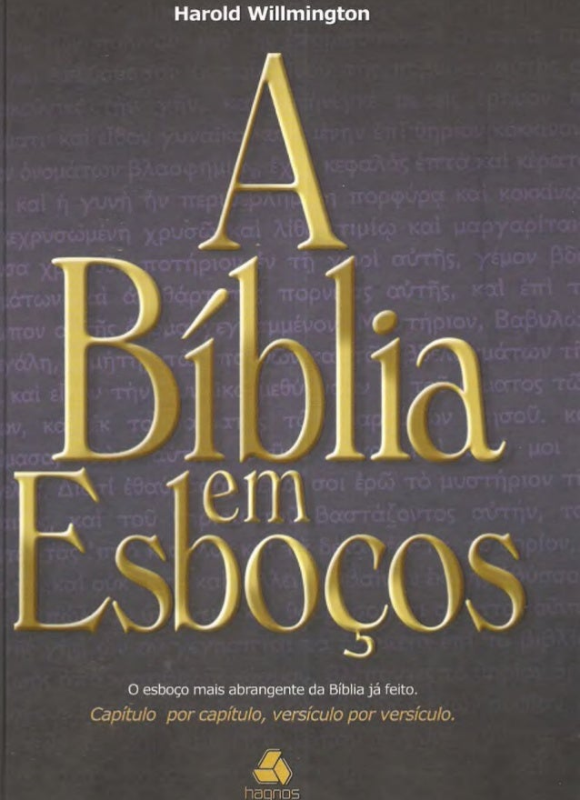 © 1999 by Harold L. WillmingtonPublicado pelaTyndale House Publishers, Inc.Título originalThe Outline BibleTraduçãoEros Pa...