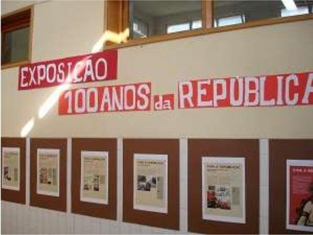 Semana de Comemoração do CENTENÁRIO DA REPÚBLICA Biblioteca Escolar 4 a 11 de Outubro