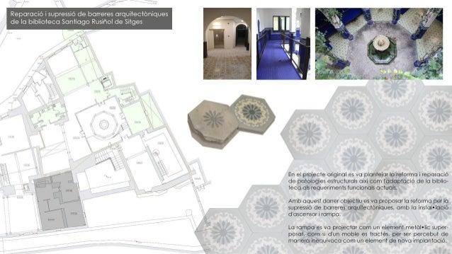 Sitges Rehabilitacio edifici biblioteca S.Rusiñol  antic habitatge Miguel Utrillo