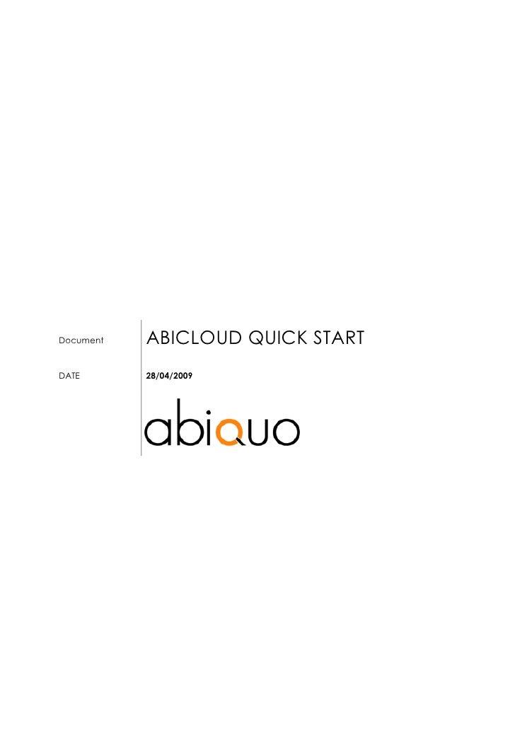 ABICLOUD QUICK START Document    DATE       28/04/2009