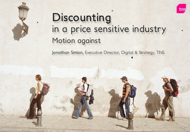 Motion against Discounting in a price sensitive industry is not sensible: It isn't working It's based on false assumptions...
