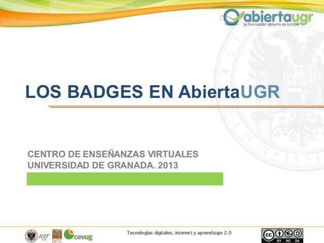 Tecnologías digitales, internet y aprendizaje 2.0CENTRO DE ENSEÑANZAS VIRTUALESUNIVERSIDAD DE GRANADA. 2013Tecnologías dig...