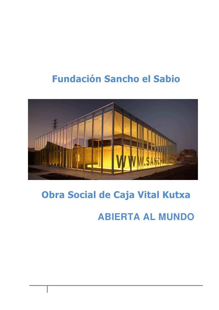 Fundación Sancho el Sabio: abierta al mundo
