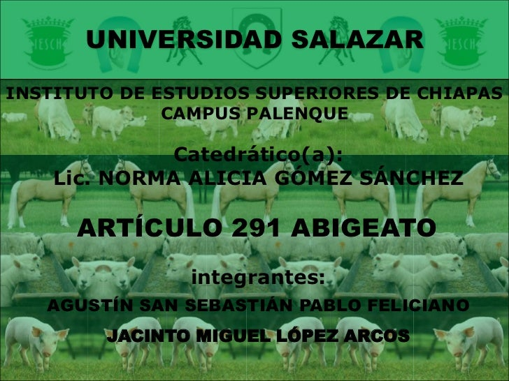 UNIVERSIDAD SALAZAR<br />INSTITUTO DE ESTUDIOS SUPERIORES DE CHIAPAS<br />CAMPUS PALENQUE<br />Catedrático(a):<br />Lic. N...