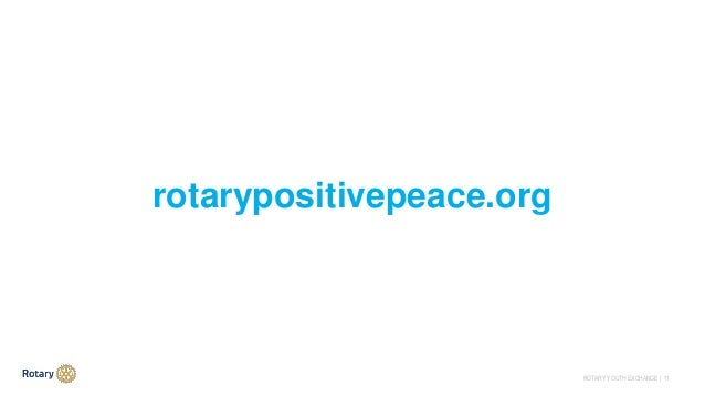 ROTARY YOUTH EXCHANGE   11 rotarypositivepeace.org