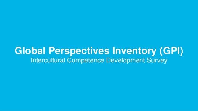 ROTARY YOUTH EXCHANGE   12 Global Perspectives Inventory (GPI) Intercultural Competence Development Survey