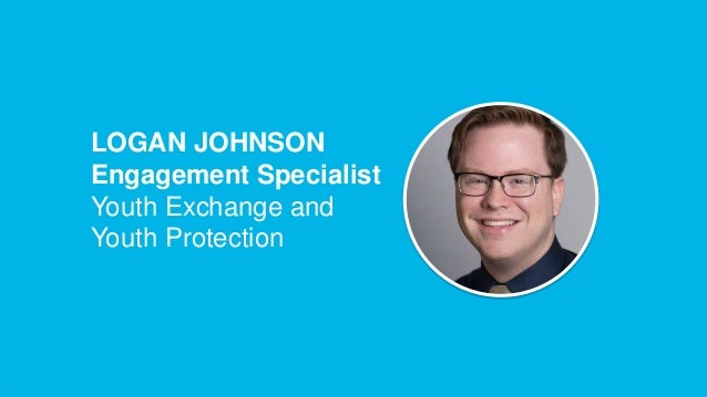 ROTARY YOUTH EXCHANGE   2 LOGAN JOHNSON Engagement Specialist Youth Exchange and Youth Protection