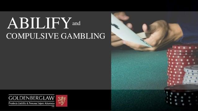 Abilify gambling attorney