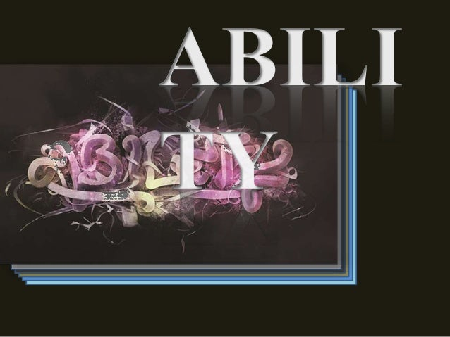 WHAT IS ABILITY